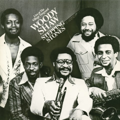 Stepping Stones Bonus Tracks - Woody Shaw
