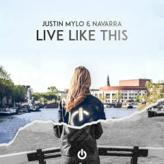 Live Like This (Single) - Justin Mylo, Navarra