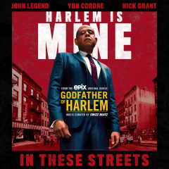 In These Streets - Godfather of Harlem, John Legend, YBN Cordae, Nick Grant