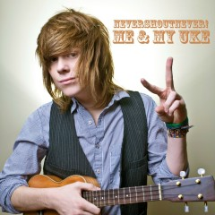 Me and My Uke - Never Shout Never