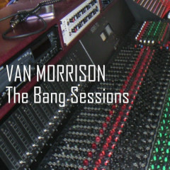 The Bang Sessions - Van Morrison