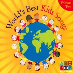World's Best Kids Songs (Vol. 2) - Juice Music