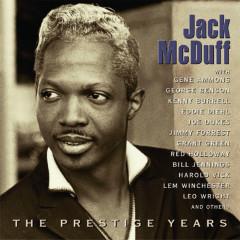The Prestige Years - Jack McDuff