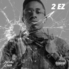 2 EZ - Clay James