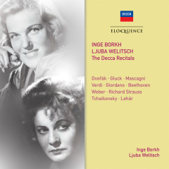 Inge Borkh & Ljuba Welitsch: The Decca Recitals - Inge Borkh, Ljuba Welitsch, London Symphony Orchestra, Anatole Fistoulari, Wiener Philharmoniker