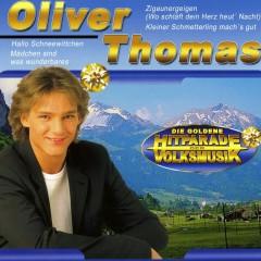 Die Goldene Hitparade der Volksmusik - Oliver Thomas