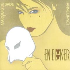 En Elsker - Anne Linnet,Marquis De Sade