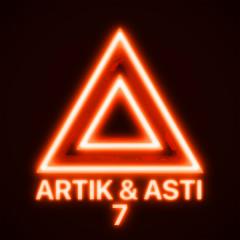 7 (Part 2) - Artik & Asti