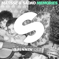 Memories - Matisse & Sadko