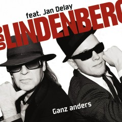 Ganz anders (feat. Jan Delay) - Udo Lindenberg