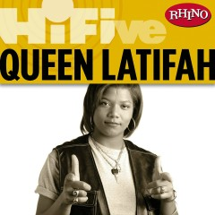 Rhino Hi-Five: Queen Latifah - Queen Latifah