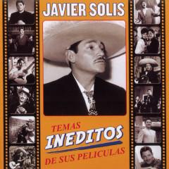 Temas Ineditos De Sus Peliculas - Javier Solís