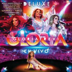 Gloria En Vivo (Deluxe Edition) - Gloria Trevi