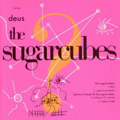 Deus - The Sugarcubes