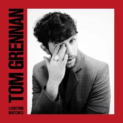 Lighting Matches (Deluxe) - Tom Grennan