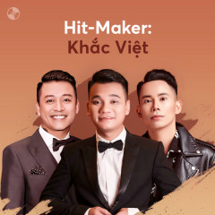 HIT-MAKER: Khắc Việt - Various Artists