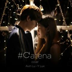 #CATENA (Cover) (Single) - Avin Lu, Y Lux