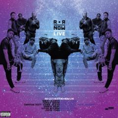 R+R=Now Live - R+R=NOW, Robert Glasper, Terrace Martin, Christian Scott aTunde Adjuah, Derrick Hodge