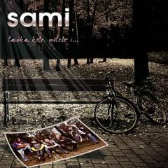 Lawka, Kolo, Milosc I... - Sami