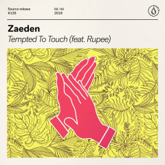 Tempted To Touch (feat. Rupee) - Zaeden, Rupee