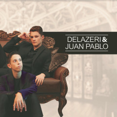 Delazeri & Juan Pablo