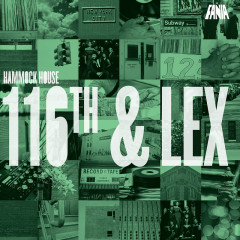 Hammock House 116th & Lex - Various Artists
