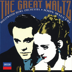 The Great Waltz - Hollywood Bowl Orchestra, John Mauceri