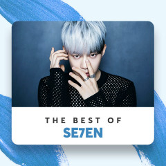 Những Bài Hát Hay Nhất Của Se7en - Se7en