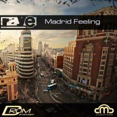 Madrid Feeling
