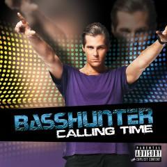 Calling Time - Basshunter