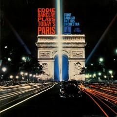 Plays Today's Paris - Eddie Barclay