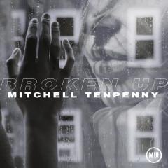 Broken Up - Mitchell Tenpenny