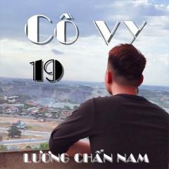 Cô Vy 19 (EP) - Lương Chấn Nam