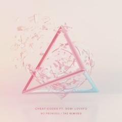 No Promises (feat. Demi Lovato) [Remixes] - Cheat Codes, Demi Lovato