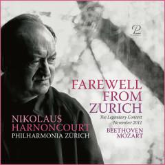 Farewell From Zurich - The Legendary 2011 Concert (Live) - Nikolaus Harnoncourt