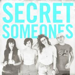 Secret Someones - Secret Someones