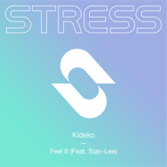 Feel It (feat. Sian-Lee) - Kideko, Sian-Lee