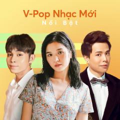 Nhạc Việt Mới Nổi Bật