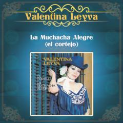 La Muchacha Alegre (El Cortejo) - Valentina Leyva