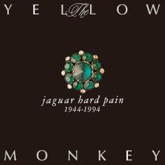 Jaguar Hard Pain 1944-1994 (Remastered) - The Yellow Monkey