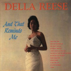 And That Reminds Me - Della Reese
