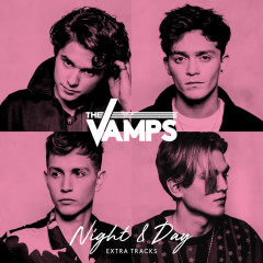 Night & Day (Extra Tracks) - The Vamps