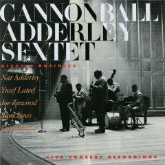Dizzy's Business - Cannonball Adderley Sextet