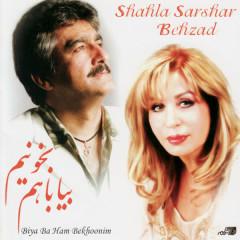 Bia Ba Ham Bekhoonim - Shahla Sarshar, Behzad