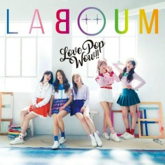 Love Pop Wow!! [Japanese] - LABOUM