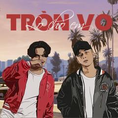 Lo Cho Em Tròn Vo (Single)