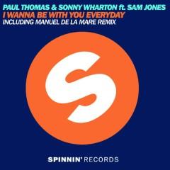 I Wanna Be With You Everyday (feat. Sam Jones) - Paul Thomas, Sonny Wharton, Sam Jones
