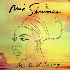 New World Coming - Nina Simone