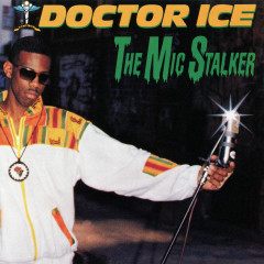 The Mic Stalker - Doctor Ice