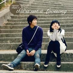 사랑의 단상 Chapter 2 : This Is Not A Love Song - Various Artists